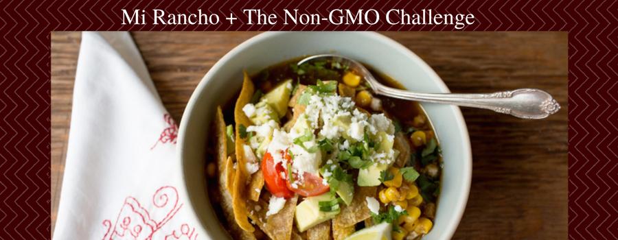 Mi Rancho + The Non-GMO Challenge (1)